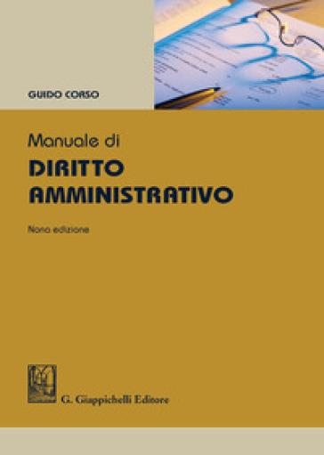 Manuale di diritto amministrativo - Guido Corso |