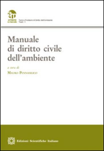 Manuale di diritto civile dell'ambiente