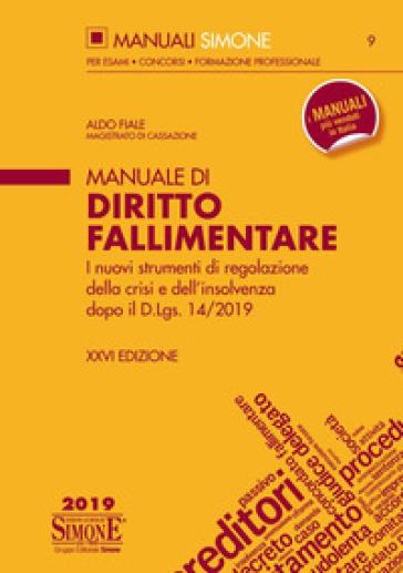 Manuale di diritto fallimentare - Aldo Fiale | Thecosgala.com