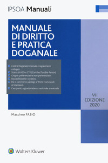 Manuale di diritto e pratica doganale - Massimo Fabio | Jonathanterrington.com