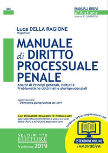 Manuale di diritto processuale penale. Con espansione online - Luca Della Ragione |