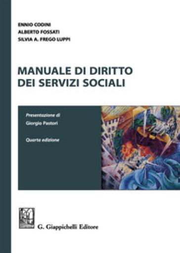 Manuale di diritto dei servizi sociali - Ennio Codini |