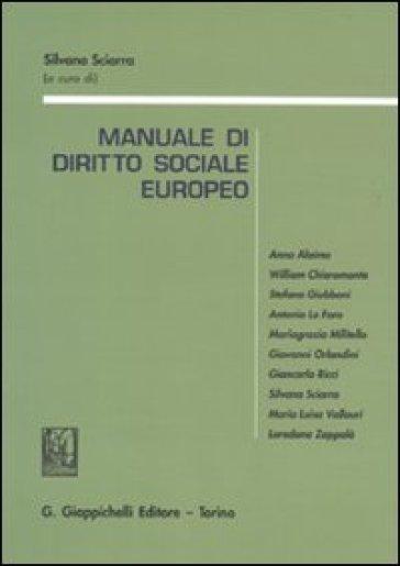 Manuale di diritto sociale europeo. Con riferimenti aggiornati al Trattato di Lisbona - S. Sciarra pdf epub