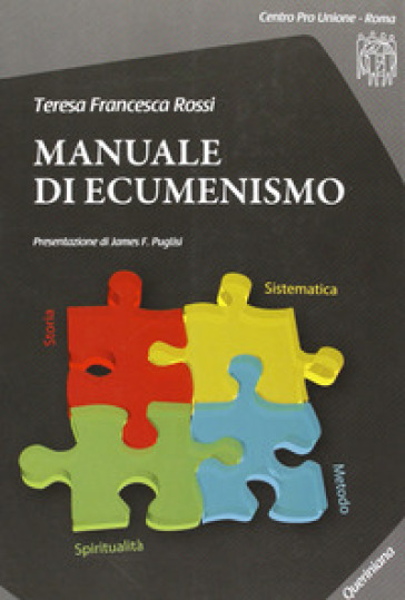 Manuale di ecumenismo. Con CD-ROM - Teresa F. Rossi  