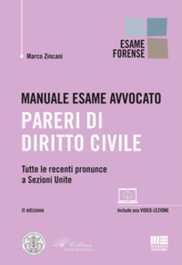 Manuale esame avvocato. Pareri di diritto civile - Marco Zincani   Thecosgala.com