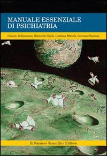 Manuale essenziale di psichiatria - Bernardo Nardi |