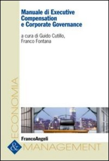 Manuale di executive compensation e corporate governance
