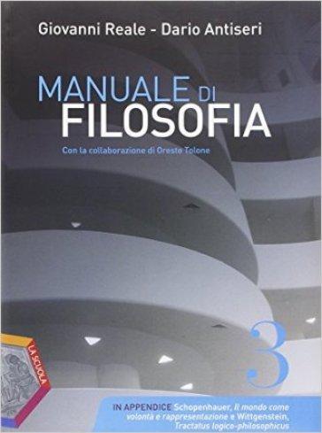 Manuale di filosofia. Ediz. plus. Per i Licei. Con e-book. Con espansione online. 3. - Giovanni Reale | Rochesterscifianimecon.com