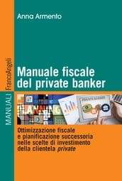 Manuale fiscale del private banker