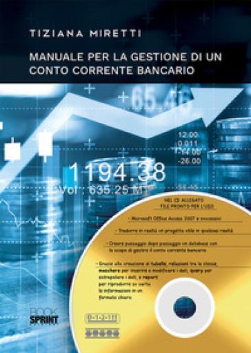 Manuale per la gestione di un conto corrente bancario - Tiziana Miretti pdf epub