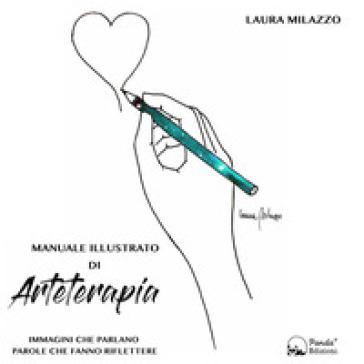 Manuale illustrato di arteterapia - Laura Milazzo | Thecosgala.com