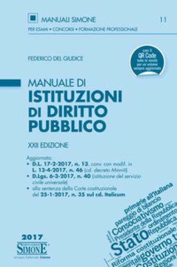 Manuale di istituzioni di diritto pubblico - Federico Del Giudice | Jonathanterrington.com