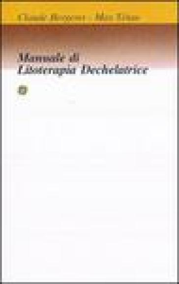 Manuale di litoterapia dechelatrice - Claude Bergeret |