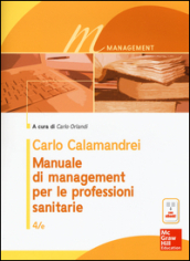 Manuale di management per le professioni sanitarie. Con e-book