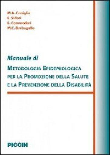 Manuale di metodologia epidemiologica per la promozione della salute e la prevenzione della disabilità
