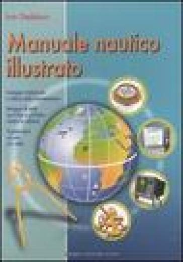 Manuale nautico illustrato - Ivar Dedekam |