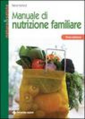 Manuale di nutrizione familiare - Patrick Holford  