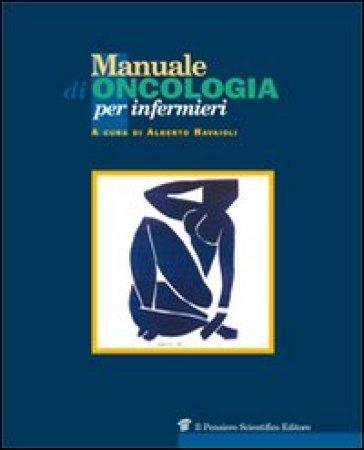 Manuale di oncologia per infermieri - Alberto Ravaioli pdf epub