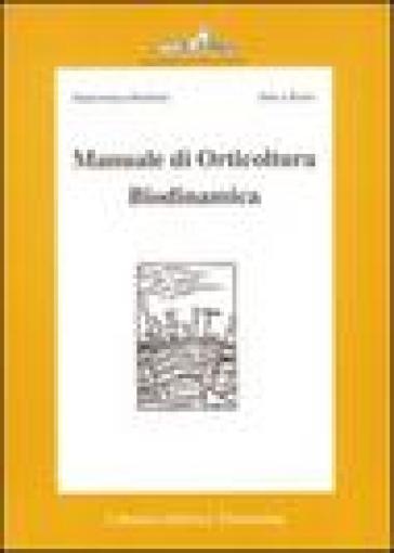 Manuale di orticultura biodinamica - Ehrenfried E. Pfeiffer pdf epub