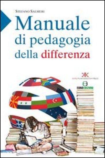 Manuale di pedagogia della differenza - Stefano Salmeri |