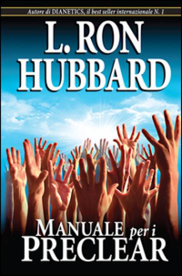 Manuale per i Preclear - L. Ron Hubbard  