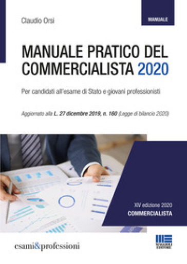Manuale pratico del commercialista - Claudio Orsi |