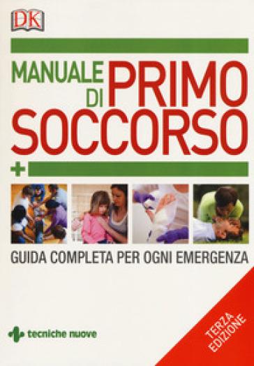 Manuale di primo soccorso. Guida completa per ogni emergenza - Margaret Austin pdf epub