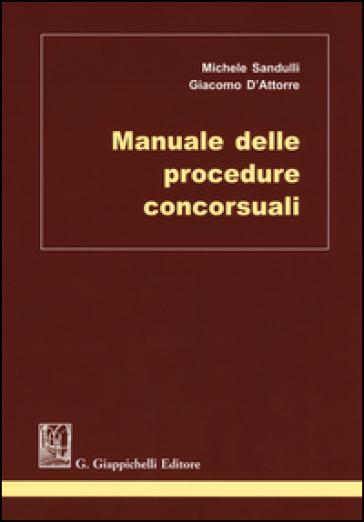 Manuale delle procedure concorsuali - Michele Sandulli | Thecosgala.com