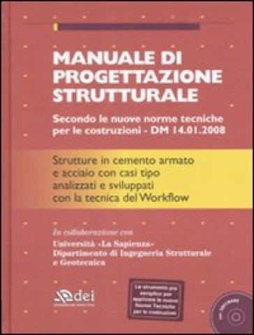 Manuale di progettazione strutturale. Con CD-ROM