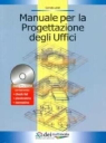Manuale per la progettazione degli uffici. Con CD-Rom - Corrado Landi pdf epub