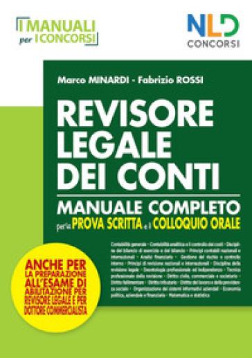 Manuale per revisore legale dei conti per la prova scritta e orale - Marco Mainardi | Thecosgala.com