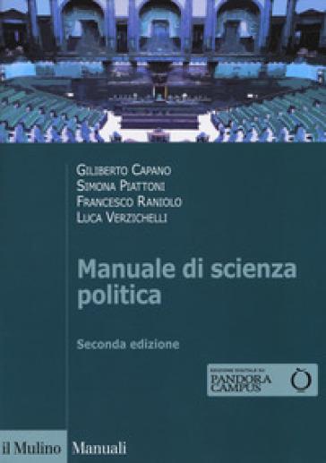 Manuale di scienza politica. Con Contenuto digitale per download e accesso on line - Giliberto Capano   Rochesterscifianimecon.com