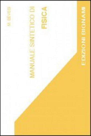 Manuale sintetico di fisica - M. Bevesi | Kritjur.org