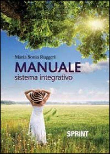 Manuale sistema integrativo - M. Sonia Ruggeri |