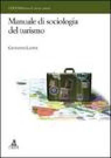 Manuale di sociologia del turismo - Giovanni Leone  