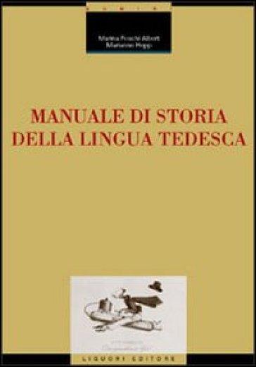 Manuale di storia della lingua tedesca - Marianne Hepp | Rochesterscifianimecon.com