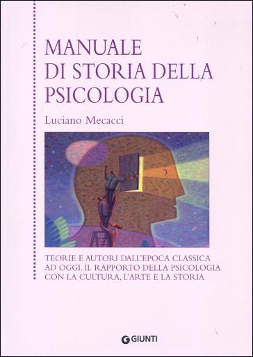 Manuale di storia della psicologia - Luciano Mecacci |