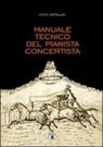 Manuale tecnico del pianista concertista - Piero Rattalino pdf epub