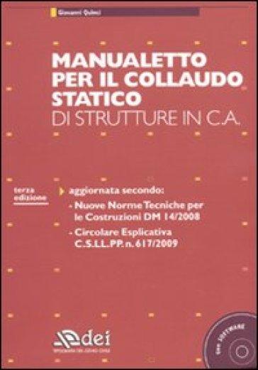 Manualetto per il collaudo statico di strutture in c.a. Con CD-ROM - Giovanni Quinci | Ericsfund.org
