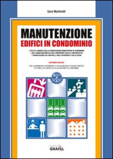 Manutenzione edifici in condominio - Sara Martinelli |