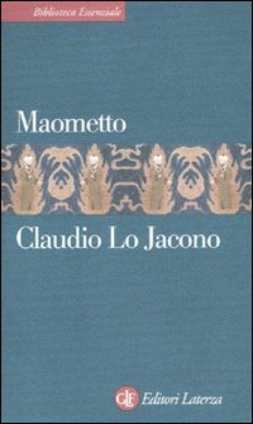 Maometto - Claudio Lo Jacono pdf epub