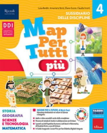 MapPerTutti. Classe 4 antropologico e scientifico (tomo unico) con quaderni operativi. Per la Scuola elementare. Con e-book. Con espansione online. 1.