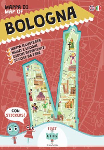 Mappa di Bologna Illustrata. Con adesivi. Ediz. italiana e ...