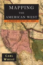 Mapping the American West 1540-1857