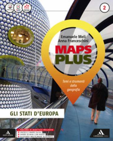 Maps plus. Per la Scuola media. Con e-book. Con espansione online. Con 2 libri: Fascicolo-Atlante. 2.