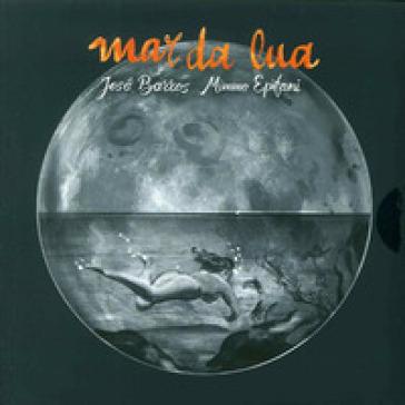 Mar da Lua. Con CD Audio - JOSE BARROS | Rochesterscifianimecon.com