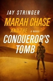 Marah Chase and the Conqueror s Tomb