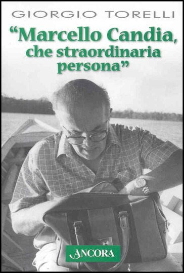 Marcello Candia - Giorgio Torelli  