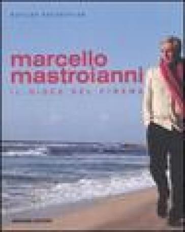 Marcello Mastroianni. Il gioco del cinema - Matilde Hochkofler | Rochesterscifianimecon.com