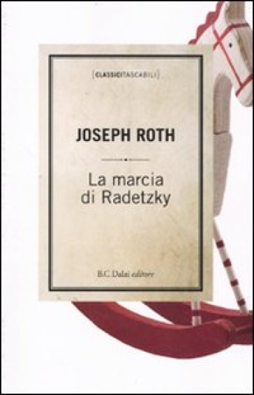 Marcia di Radetzky (La) - Joseph Roth | Kritjur.org